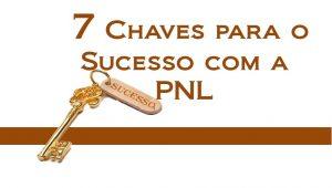 palestra gratuita 7 chaves do sucesso com a PNL